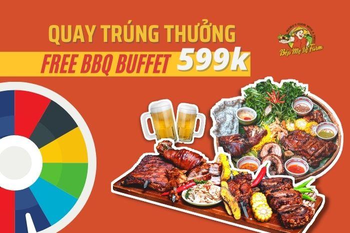 QUAY TRÚNG THƯỞNG Free BBQ Buffet thịt heo